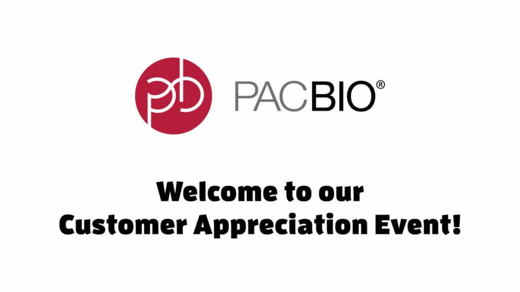 PacBio Customer Appreciation